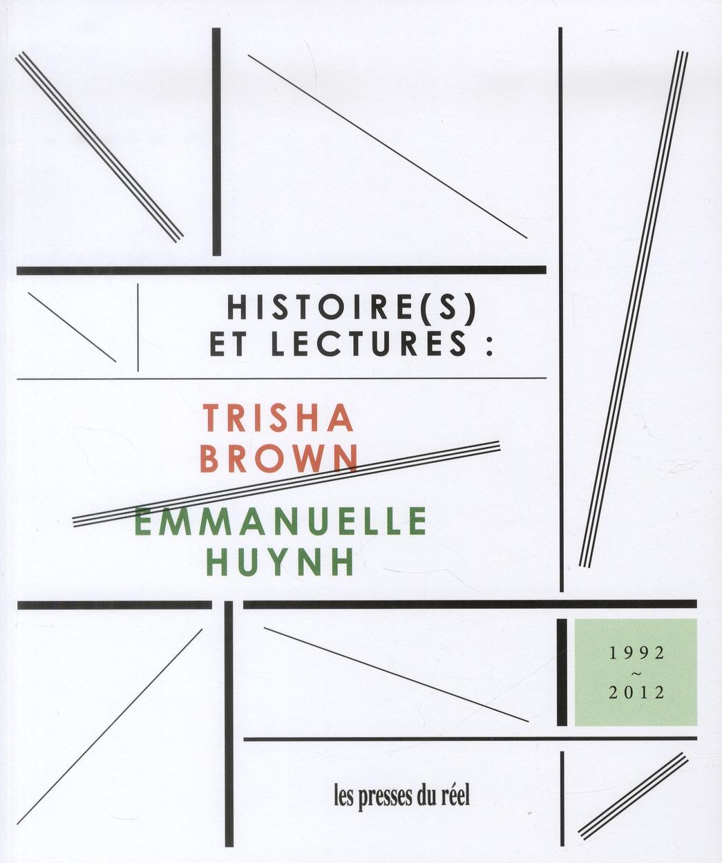 TRISHA BROWN & EMMANUELLE HUYNH - HISTOIRE(S) ET LECTURES