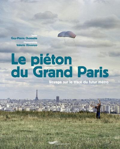LE PIETON DU GRAND PARIS