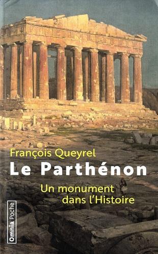 LE PARTHENON - UN MONUMENT DANS L'HISTOIRE
