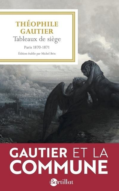 TABLEAUX DE SIEGE, PARIS 1870-1871