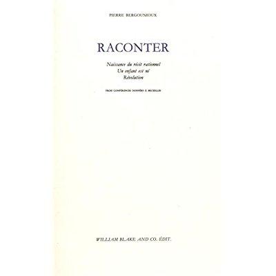 RACONTER - NAISSANCE DU RECIT RATIONNEL