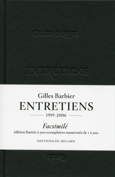 GILLES BARBIER ENTRETIENS FACSIMILES