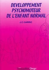 DEVELOPPEMENT PSYCHOMOTEUR DE L'ENFANT NORMAL