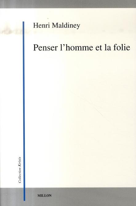 PENSER L'HOMME ET LA FOLIE
