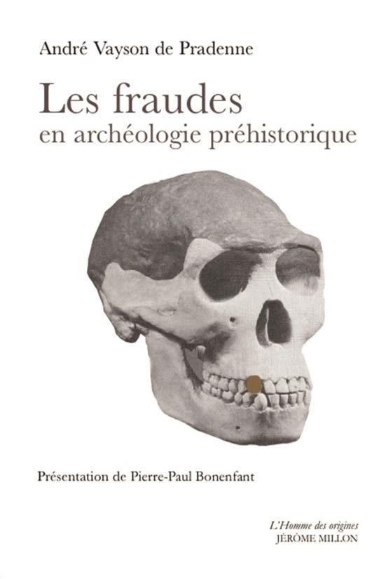 LES FRAUDES EN ARCHEOLOGIE PREHISTORIQUE