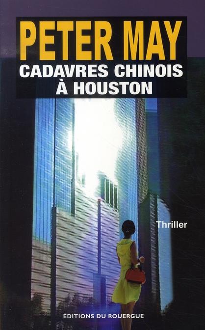CADAVRES CHINOIS A HOUSTON ROMAN