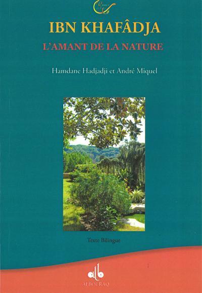 IBN KHAFADJA : L'AMANT DE LA NATURE