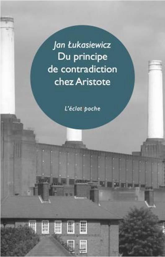 DU PRINCIPE DE CONTRADICTION CHEZ ARISTOTE