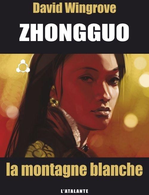 ZHONGGUO 3 LA MONTAGNE BLANCHE