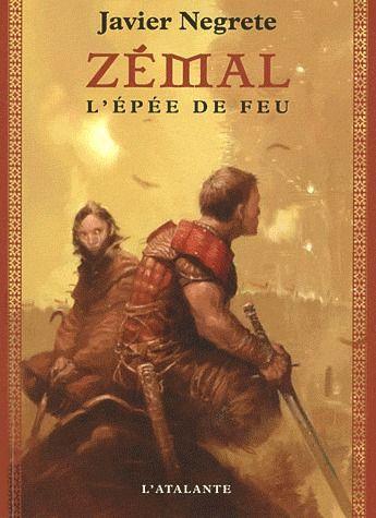 ZEMAL, L'EPEE DE FEU