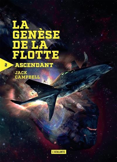 ASCENDANT N2 - LA GENESE DE LA FLOTTE PERDUE
