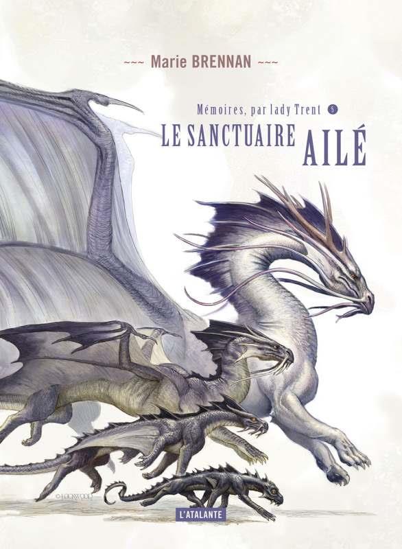LE SANCTUAIRE AILE N5 - MEMOIRES DE LADY TRENT LIVRE 5