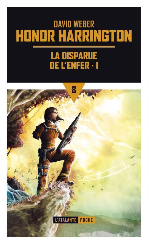 LA DISPARUE DE L'ENFER POCHE TOME 1 - HONOR HARRINGTON