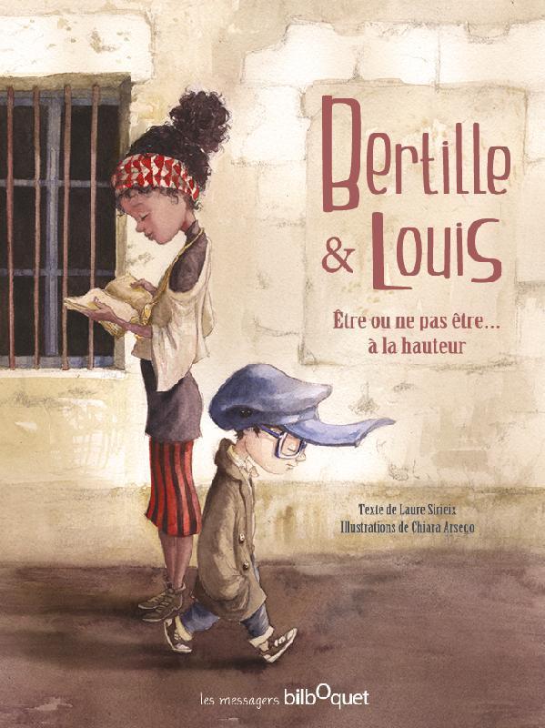 BERTILLE ET LOUIS