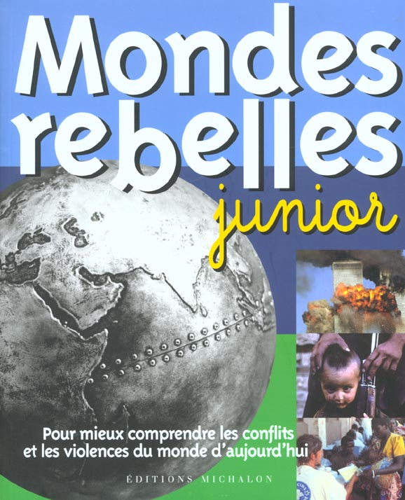 MONDES REBELLES JUNIOR