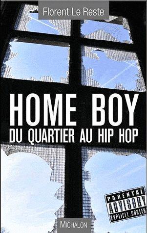 HOME BOY DU QUARTIER AU HIPHOP