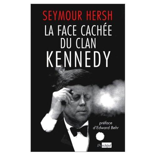 LA FACE CACHEE DU CLAN KENNEDY