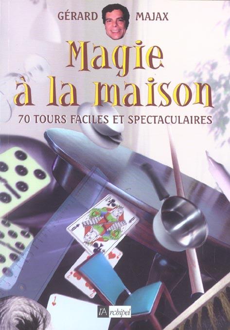 MAGIE A LA MAISON