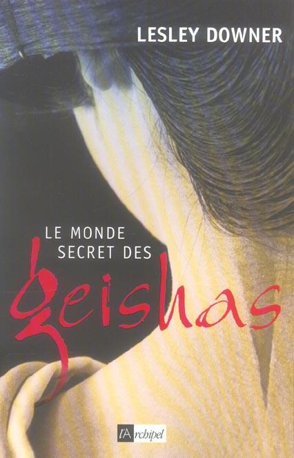 LE MONDE SECRET DES GEISHAS
