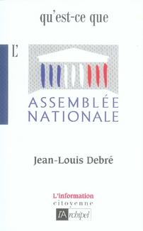 QU'EST-CE QUE L'ASSEMBLEE NATIONALE