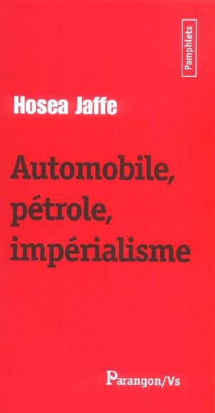 AUTOMOBILE PETROLE IMPERIALISME