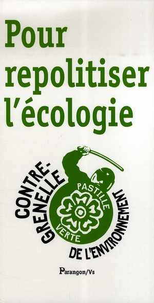POUR REPOLITISER L ECOLOGIE