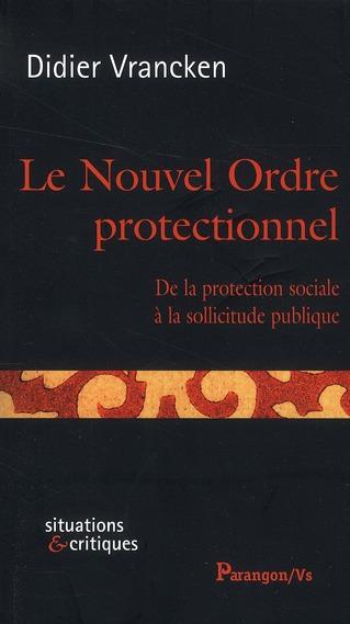 LE NOUVEL ORDRE PROTECTIONNEL