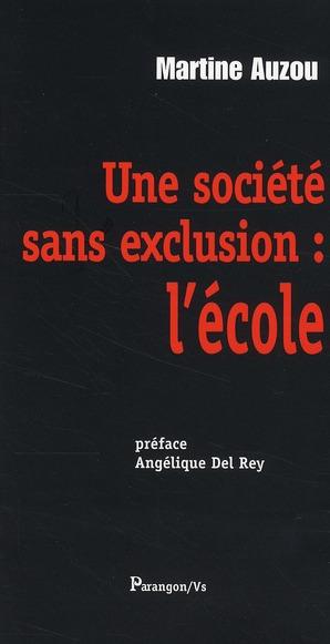 UNE SOCIETE SANS EXCLUSION L ECOLE