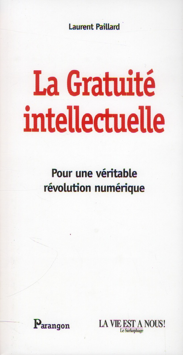 LA GRATUITE INTELLECTUELLE