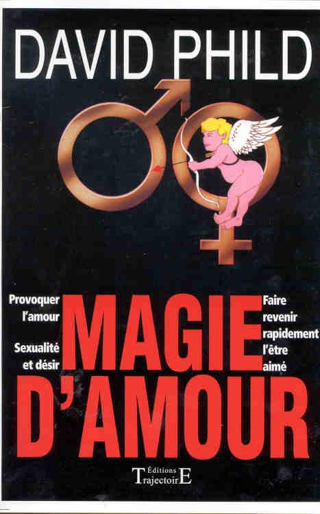 MAGIE D'AMOUR (D. PHILD)