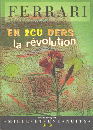 EN 2CV VERS LA REVOLUTION
