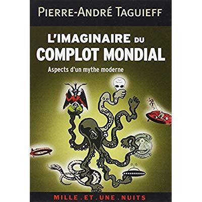 L'IMAGINAIRE DU COMPLOT MONDIAL