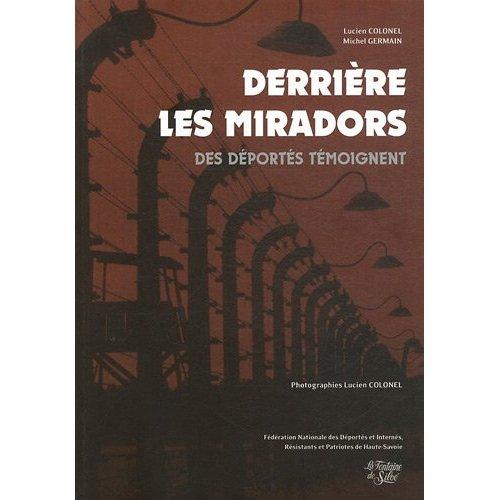 DERRIERE LES MIRADORS, DES DEPORTES TEMOIGNENT
