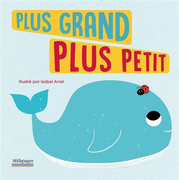 PLUS GRAND PLUS PETIT