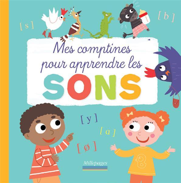 COMPTINES POUR APPRENDRE LES SONS (MES)