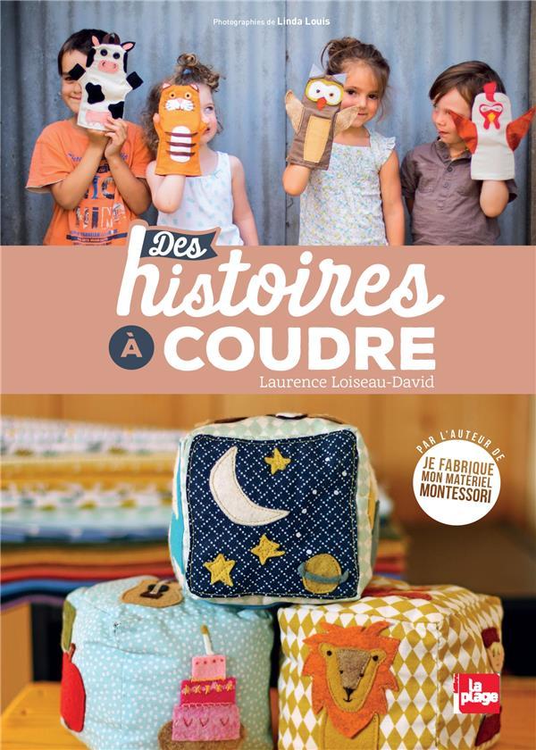 DES HISTOIRES A COUDRE