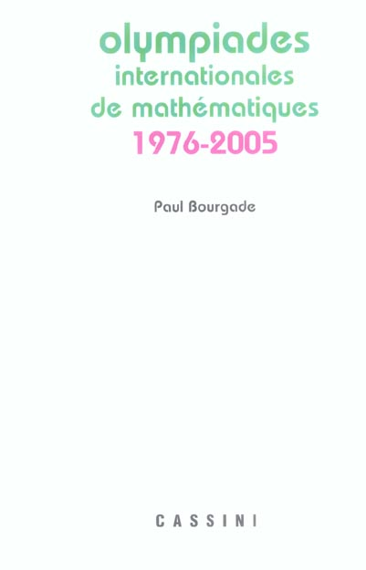 OLYMPIADES INTERNATIONALES DE MATHEMATIQUES 1976/2005