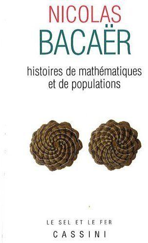 HISTOIRES DE MATHEMATIQUES ET DE POPULATIONS