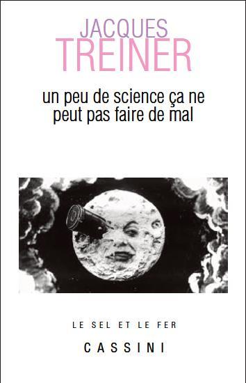 PEU DE SCIENCE CA NE PEUT PAS FAIRE DE MAL (UN)