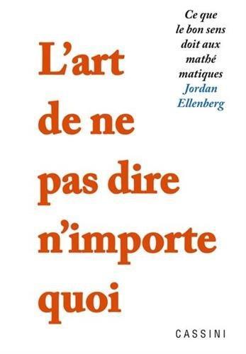 ART DE NE PAS DIRE N'IMPORTE QUOI (L)