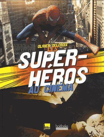 LES SUPER-HEROS AU CINEMA