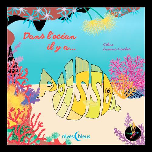 DANS L'OCEAN IL Y A POISSON
