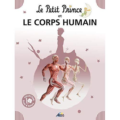 07 - LE PETIT PRINCE ET LE CORPS HUMAIN