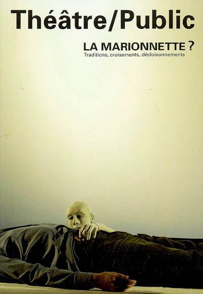 THEATRE PUBLIC N193 - LA MARIONNETTE ?