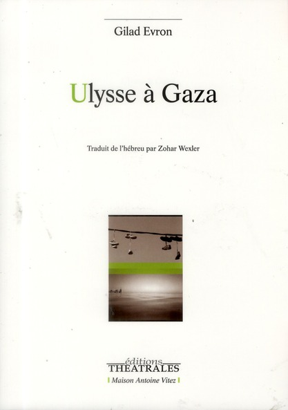 ULYSSE A GAZA