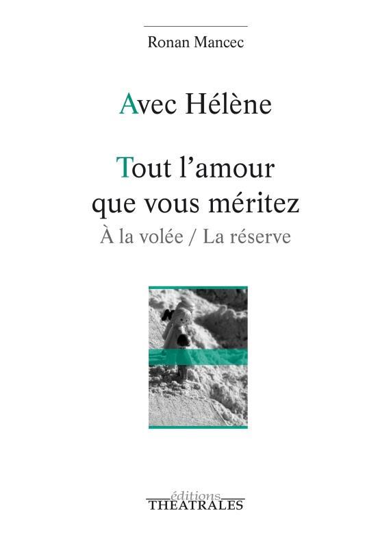 AVEC HELENE TOUT L'AMOUR QUE VOUS MERITEZ