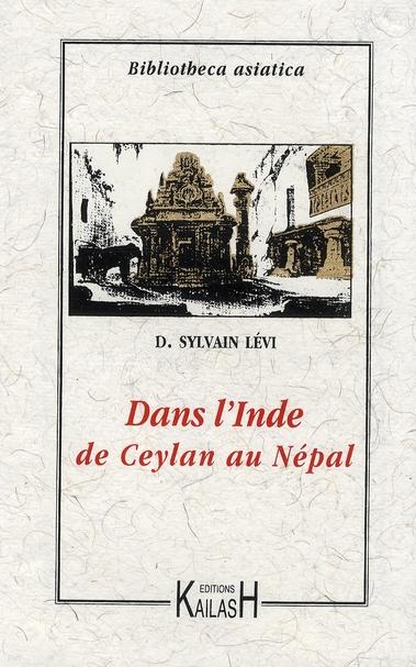 DANS L'INDE : DE CEYLAN AU NEPAL