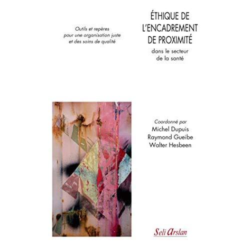 ETHIQUE DE L'ENCADREMENT DE PROXIMITE DANS LE SECTEUR DE LA SANTE