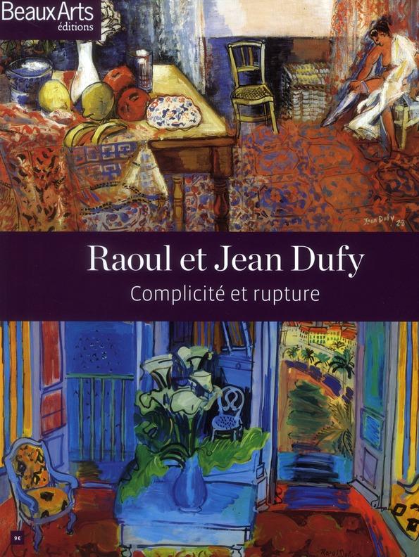 RAOUL ET JEAN DUFFY (FRANCAIS) COMPLICITE ET RUPTURE