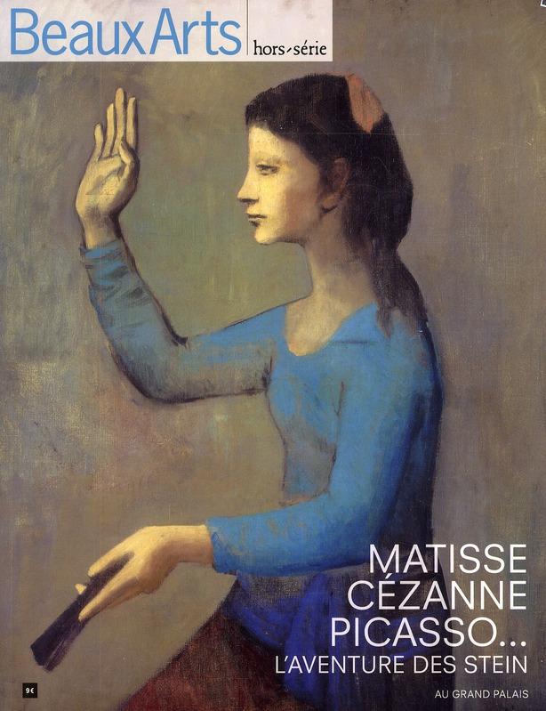 MATISSE CEZANNE PICASSO... L'AVENTURE DES STEIN AU GRAND PALAIS HORS SERIE